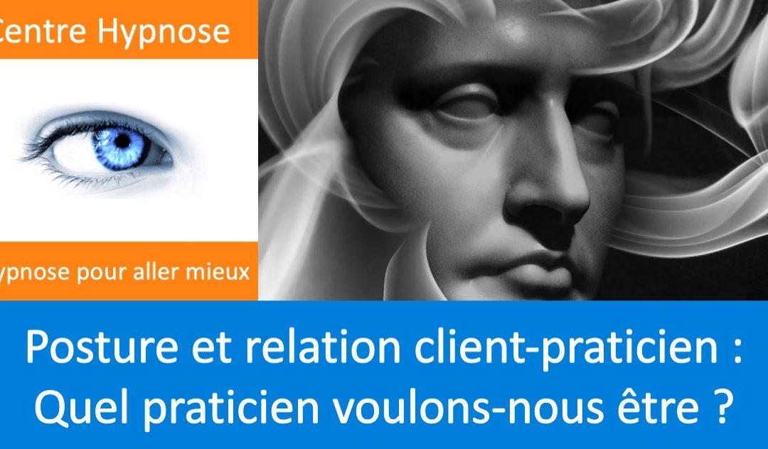 Posture et relation client-praticien